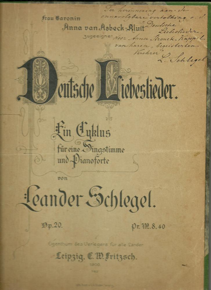 Deutsche Liebeslieder opus 20 - met handgeschreven opdracht aan Anna Kappel